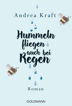 Buchrezension: Hummeln fliegen auch bei Regen