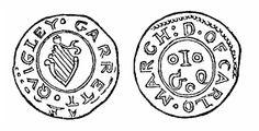 17th Century Token - Malcomson's engraving of Garrett Quigley's penny token (Carlow)