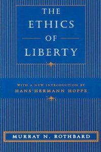 $12.98 (buy the cheapest, Used is perfectly fine!) The Ethics of Liberty: Murray N. Rothbard, Hans-Hermann Hoppe: 9780814775592: Amazon.com: Books