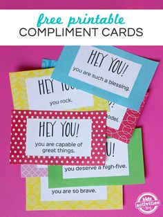 Free printable compliment cards for a fun and free random act of kindness.
