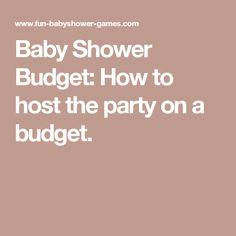 Baby Shower Budget: How To Host The Party On A Budget.