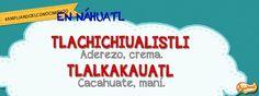 ¿Sabes cómo se dice CREMA DE CACAHUATE en náhuatl? Esa es la palabra del día en #Ampliandoelconocimiento