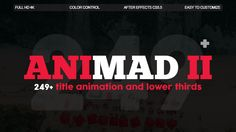 AniMad II | 249+ Titles and Lower Thirds