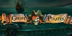 Play Ghost Pirates Slot for Free