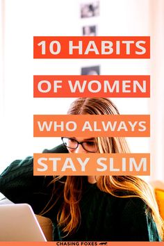 Weight prevention tips should be considered just as useful as general weight loss tips. These habits of people who never gain weight will help you not only lose weight, but never put the pounds on in the first place!