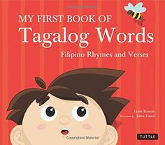My First Book of Tagalog Words: Filipino Rhymes and Verses @purplepinay1975 look, for Harper! Lol.