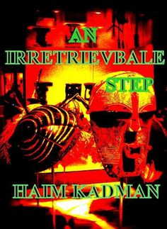 Gripping thrillers of past and current events and novels, which are absorbing read each one of them at: www.amazon.com/Haim-Kadman/e/B009Z7XL8C https://www.oauthor.com/buy/Blended_Lit_flashes_f0fmx