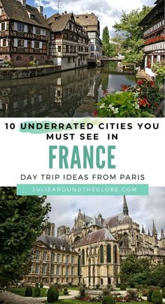 Top cities to visit in France that will make you want to skip Paris - - Ultimate list of the top cities to visit in France, perfect for a second trip to France or if you're looking for day trips ideas from Paris. Top Travel Destinations, Europe Travel Guide, France Travel, Places To Travel, France Destinations, Paris Travel, Dru Hill, France City, Paris France