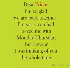 I love Friday's! #WeekendLover #Weekend #PartyTime