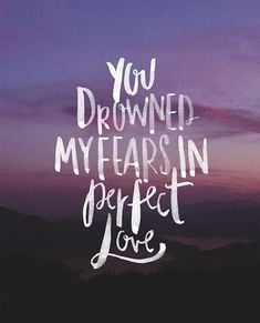 My God is perfect love.