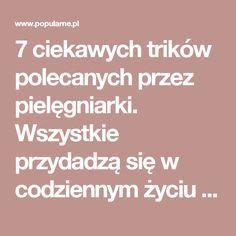7 ciekawych trików polecanych przez pielęgniarki. Wszystkie przydadzą się w codziennym życiu | Popularne.pl