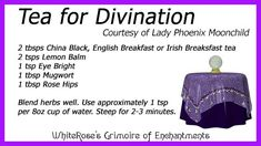 An Herbal Tea for Divination - Grimoire of Enchantments - Vol. Magic Herbs, Herbal Magic, Herbal Tea Benefits, Herbal Teas, Reading Tea Leaves, Wiccan Spell Book, Kitchen Witchery, Brewing Tea, Tea Blends