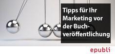 Marketing vor der Buchveröffentlichung? So geht's http://blog.epubli.de/vermarkten/prae-marketing-vermarktung-vor-der-buchveroeffentlichung/ #OnlineMarketing #Buchmarketing