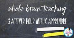 École et bricoles: Whole brain teaching: s'activer pour mieux apprendre Whole Brain Teaching, Motivation, Articles, Surfing, Teaching Resources, September, Inspiration