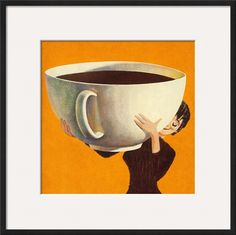 Woman Holding a Huge Cup of Coffee Poster di Pop Ink - CSA Images su AllPosters. Art And Illustration, Coffee Illustration, Illustrations, A4 Poster, Poster Prints, Pop Posters, Wall Posters, Coffee Wall Art, Foto Transfer