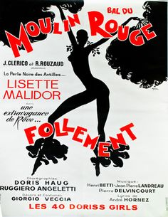 Feather anklets!!!! Moulin Rouge poster by René Gruau. I just realized one of my friends happens to know Lisette Malidor...