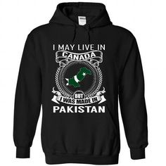 I May Live in Canada But I Was Made in Pakistan (V3) - #mothers day gift #candy gift. CHECKOUT => https://www.sunfrog.com/States/I-May-Live-in-Canada-But-I-Was-Made-in-Pakistan-V3-lrlxldidcq-Black-Hoodie.html?68278
