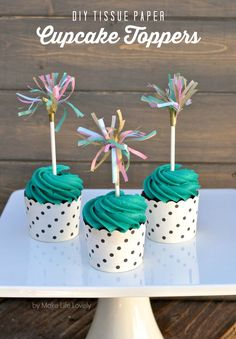 DIY Tissue Paper Cupcake Toppers are a lovely addition to any dessert and perfect for baby showers and birthday parties.