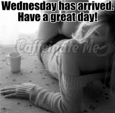 Wednesday has arrived!