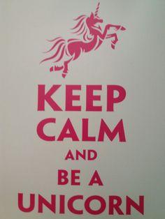 Keep calm...🦄🦄🦄