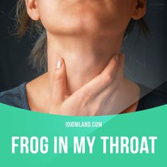 """""""Frog in my throat"""" means """"to be unable to speak clearly because your throat feels dry or blocked"""". Example: In the interview I got a frog in my throat and had to cough many times before I could answer the questions. #idiom #idioms #saying #sayings #phrase #phrases #expression #expressions #english #englishlanguage #learnenglish #studyenglish #language #vocabulary #dictionary #grammar #efl #esl #tesl #tefl #toefl #ielts #toeic #englishlearning #vocab #wordoftheday #phraseoftheday"""