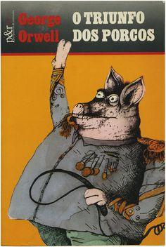 O triunfo dos porcos, George Orwell, Perspectivas & Realidades, design José Brandão, 1980