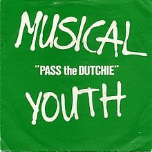 """""""Pass the Dutchie"""" is a reggae song recorded by the British group Musical Youth from their 1982 album The Youth of Today. It was a major hit, holding the number one position on the UK singles charts for three weeks in October 1982 and selling 5 million copies worldwide."""