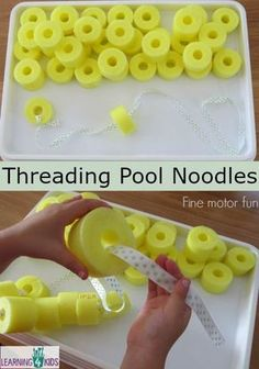 Being A Mom Discover Pool Noodle Activities Fine Motor Fun Fine motor fun - threading pool noodles Elderly Activities, Motor Skills Activities, Senior Activities, Work Activities, Gross Motor Skills, Montessori Activities, Infant Activities, Toddler Fine Motor Activities, Physical Activities