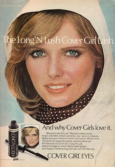 1977 Cosmetics Ad, Cover Girl Mascara with Young Cheryl Tiegs   Flickr - Photo Sharing!