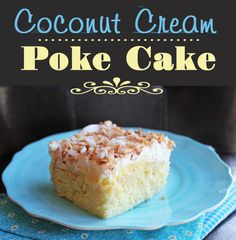 Coconut Cream Poke Cake ~ This cake is light, moist & covered in creamy coconut pudding. Cool whip and toasted coconut are layered on top of the cake to make it extra fabulous.  Ingredients needed: 1 (16.5 oz) box white cake mix,  3 (3.4 oz) boxes instant coconut cream pudding, 1/3 C flour, 1.1/2 C water, 1 t coconut extract, 4 eggs, 1/3 C oil, 1/3 C sour cream, 4 C milk, 2 C sweetened, flaked coconut, 1 (8 oz) container cool whip, thawed.