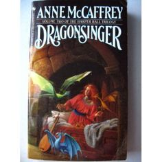 Dragonsinger by Anne McCaffrey  Harper Hall Trilogy  Dragonriders of Pern series