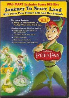 Journey To Never Land: with Peter Pan, Tinker Bell and Her Friends-- WALMART Exclusive Bonus DVD by Peter Pan. $0.75. Journey To Never Land: with Peter Pan, Tinker Bell and Her Friends Wal-Mart Exclusive Bonus DVD Disc