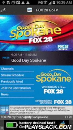 FOX 28 GoTV  Android App - playslack.com ,  FOX 28 GoTV streams your favorite FOX shows, Good Day Spokane, and FOX First at Ten right to your smartphone or tablet! Download and start watching FOX 28 now!