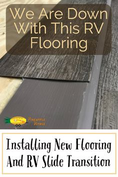 Camper Renovation 804385183422131615 - Installing new vinyl peel-and-stick flooring and slide transition in the RV. Source by pineapplevoyage