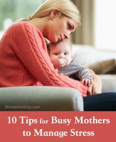 10 Practical Ideas for Busy Mamas to Manage Stress Levels