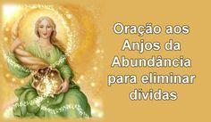 Oração aos Anjos da Abundância para eliminar dívidas – Orações Angels