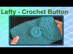 Left Hand Crochet Button