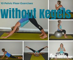 Is it possible to strengthen the pelvic floor without Kegels? Katie Dudley proves that you can have a stronger pelvic floor with these 10 exercises.