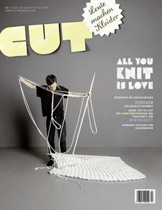 Cut - Leute machen Kleider In my first travel to Germany I have discovered a new indie DIY fashion/craft magazine called Cut - Leute machen Kleider. My Magazine, Magazine Editorial, Magazine Design, Magazine Covers, Ed Design, Cover Design, Graphic Design, Giant Stitch, Book Infographic