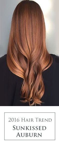 Gorgeous Sunkissed Auburn! This stunning red hair colormelt is going to be trending up in 2016. Celebrities like Lauren Conrad are opting for warmer copper colors!