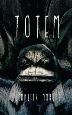 Totem by Jennifer Maruno | Publisher: Dundurn | Publication Date: August 12, 2014 | #YA #Thriller