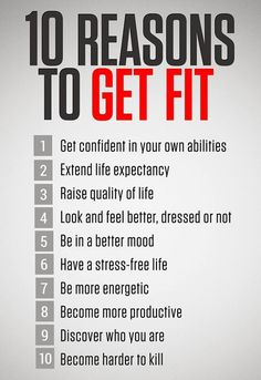 10 reasons to get fit!! #FitnessTips #Workout