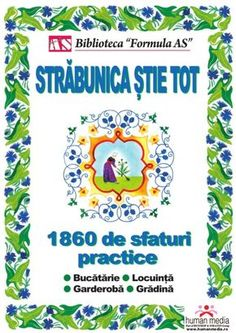 Străbunica ştie tot by Cristiana Toma via slideshare Carti Online, Teacher Supplies, Health Remedies, Eating Well, Good To Know, Health And Beauty, Make It Simple, Helpful Hints, Books To Read