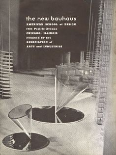 """New Bauhaus Chicago, brochure, 1936. Designed by Moholy-Nagy. """"In 1936 Marshall Field III generously presented his residence at 1905 Prairie Avenue to the Association of Arts and Industries for the purpose of housing a practical training school of..."""