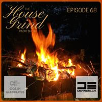 The House Grind EP68 by DJ Colin Hargreaves on SoundCloud