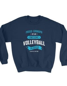 Proud grandpa of an awesome volleyball player – Sweater