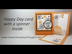 Happy Day Card Spinner inside video (Dawns stamping thoughts Stampin'Up! Demonstrator Stamping Videos Stamp Workshop Classes Scissor Charms Paper Crafts)