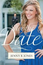 Save the Date by Jenny B. Jones - Thomas Nelson Publishers - ISBN 10 1595545395 - ISBN 13 1595545395 - Save the Date is a sweet romance… Non Profit Jobs, Faith Messages, Jenny Jones, Contemporary Romance Books, Romantic Escapes, Wedding Of The Year, Save The Date, How To Find Out, Dating