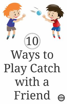 10 Ways to Play Catch with a Friend - Your Therapy Source