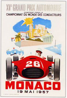 http://www.enjoyart.com/library/sports_and_hobby/auto_racing/large/PAris-Monaco1957.jpg    I'm a car guy, and I love this classic Monaco Ferrari poster.    Nice houses in the background (indicating a resort or wealth), and a bit of blue water in the middle right of the poster, depicting the classic seaside raceways that the routes would usually follow.